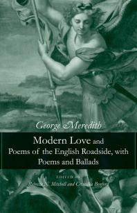 Modern Love and Poems of the English Roadside, with Poems and Ballads Cover Image
