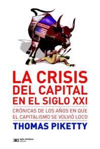 La crisis del capital en el siglo XXI de Piketty