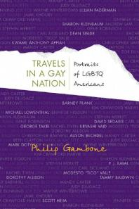 Image for Ebook titled Travels in a Gay Nation : Portraits of LGBTQ Americans