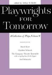 Playwrights for Tomorrow : A Collection of Plays