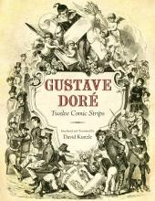 Gustave Doré : Twelve Comic Strips