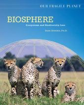 Biosphere : Ecosystems and Biodiversity Loss