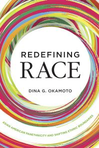 Redefining Race: Asian American Panethnicity and Shifting Ethnic Boundaries Book Cover