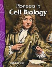 Pioneers in Cell Biology : Life Science