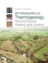 Introduction to Thermogeology: Ground Source Heating and Cooling
