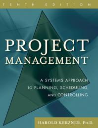 Project Management : A Systems Approach to Planning, Scheduling, and Controlling Cover Image