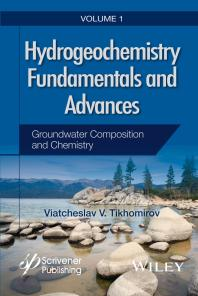 Hydrogeochemistry Fundamentals and Advances, Groundwater Composition and Chemistry, 2016