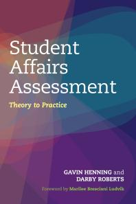 Book jacket for Student Affairs Assessment: Theory to Practice