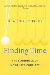 Finding Time : The Economics of Work-Life-Conflict