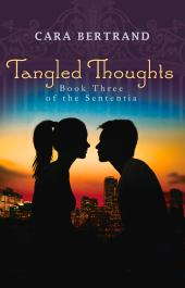Tangled Thoughts : Third Book of the Sententia