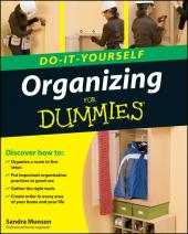 Organizing Do-It-Yourself for Dummies : Do-It-Yourself For Dummies