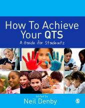 How to Achieve Your QTS : A Guide for Students