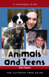 Animals and Teens : The Ultimate Teen Guide