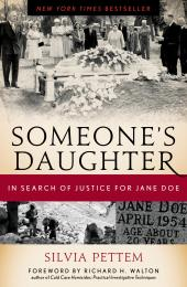 Someone's Daughter : In Search of Justice for Jane Doe