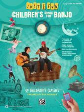Just for Fun - Children's Songs for Banjo : 59 Children's Classics for Easy Banjo TAB