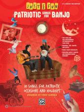 Just for Fun - Patriotic Songs for Banjo : 10 Songs for Patriotic Occasions and Holidays