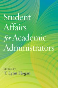 Book jacket for Student Affairs for Academic Administrators