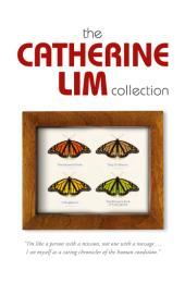 Catherine Lim's Collection : Singapore,Literary collection