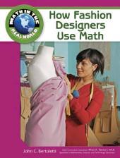 How Fashion Designers Use Math : How Fashion Designers Use Math