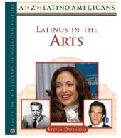 Latinos in the Arts : Latinos in the Arts