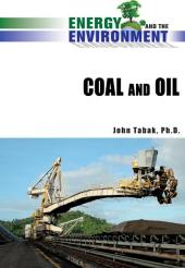 Coal and Oil : Coal and Oil