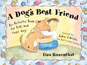 Dog's Best Friend : An Activity Book for Kids and Their Dogs