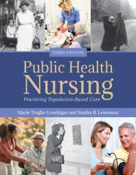 Public Health Nursing: Practicing Population-Based Care Cover Image