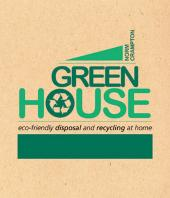 Green House : Eco-Friendly Disposal and Recycling at Home