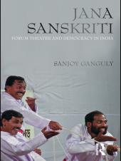 Jana Sanskriti : Forum Theatre and Democracy in India