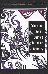 Cover art for Crime and Social Justice in Indian Country