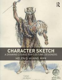 Character Sketch : A Drawing Course for Costume Designers