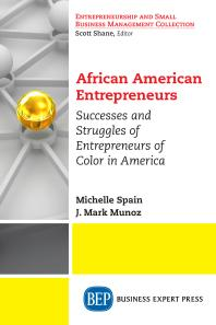 Book cover for African American entrepreneurs : successes and struggles of entrepreneurs of color in America
