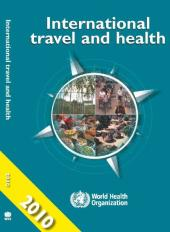 International Travel and Health 2010 : Situation as on 1 January 2010