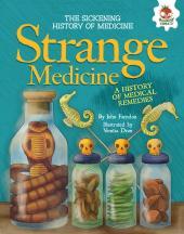 Strange-Medicine-:-A-History-of-Medical-Remedies