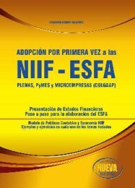 Carátula Adopción por primera vez a las NIIF-ESFA: plenas, pymes y microempresas