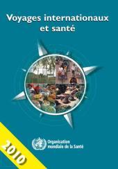 Voyages internationaux et santé 2010 : Situation au 1er janvier 2010