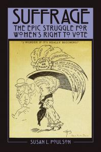 Suffrage: the Epic Struggle for Women's Right to Vote - Cover Art - link to Jumpstart item record