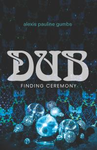 Dub: Finding Ceremony  - Cover Art - link to Jumpstart item record