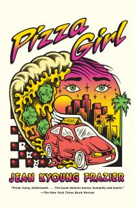 Pizza Girl: A Novel - Cover Art - link to Jumpstart item record