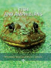 Fish and Amphibians