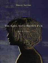 The Girl With Brown Fur : Tales & Stories