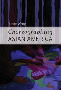 ChoreographingAsian America book image