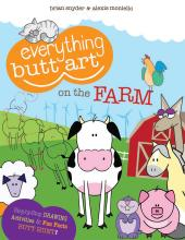 Everything Butt Art on the Farm : What Can You Draw with a Butt?