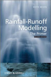 Rainfall-Runoff Modelling: The Primer, Second Edition, 2011