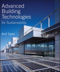 Sustainable Design: Advanced Building Technologies for Sustainability