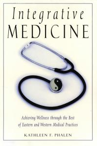 Integrative-Medicine-:-Acheiving-Wellness-Through-the-Best-of-Eastern-and-Western-Medical-Practices