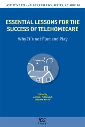 Essential Lessons for the Success of Telehomecare