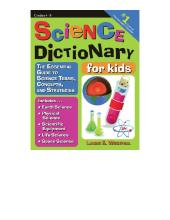 Science Dictionary for Kids : The Essential Guide to Science Terms, Concepts, and Strategies
