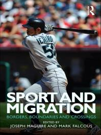 Book jacket for Sport and Migration: Borders, Boundaries and Crossings
