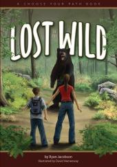 Lost in the Wild : A Choose Your Path Book
